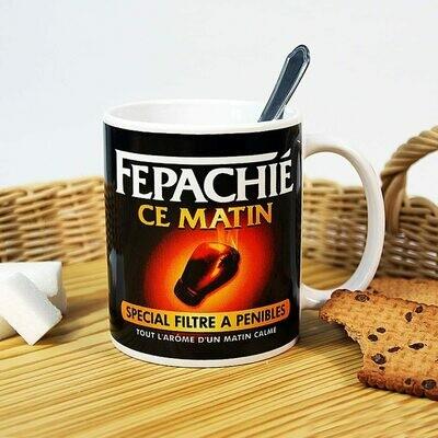 Mug Fepachié ce matin