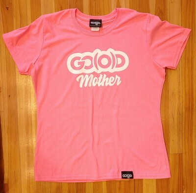 GO(O)D Mother Tee-hot pink-white