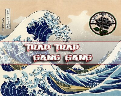 Trap Trap Gang Gang (Cross Rose Circle) Playlist Submission