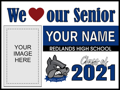 Redlands High School Yard Sign