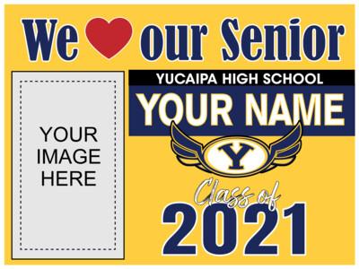 Yucaipa High School Yard Sign
