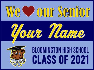 Bloomington High School Yard Sign