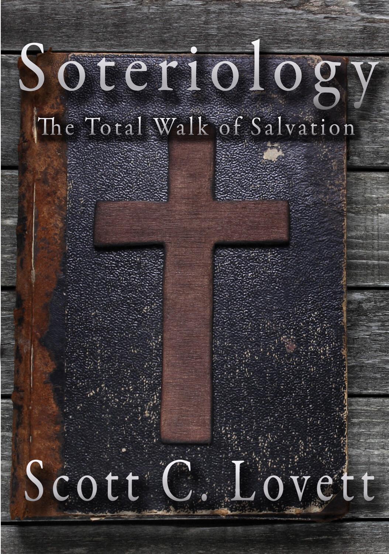 Soteriology: The Total Walk of Salvation Digital