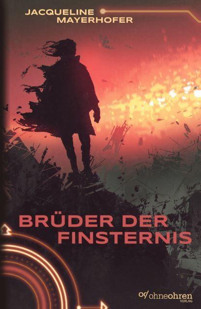 Brüder der Finsternis (Jacqueline Mayerhofer)