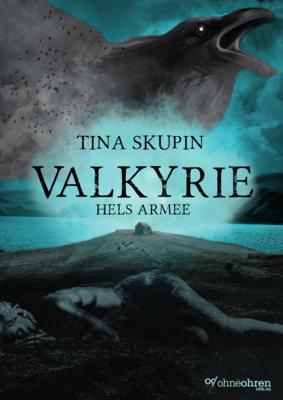 Tina Skupin: Valkyrie (Hels Armee)