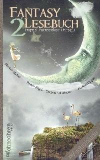 Ingrid Pointecker (Hrsg.): Fantasy-Lesebuch 2