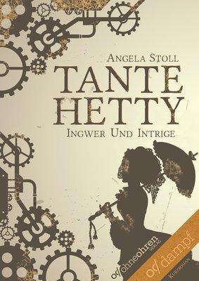 Tante Hetty (Ingwer und Intrige) - MOBI