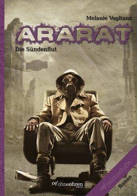 Melanie Vogltanz: Ararat (Die Sündenflut) - Taschenbuch