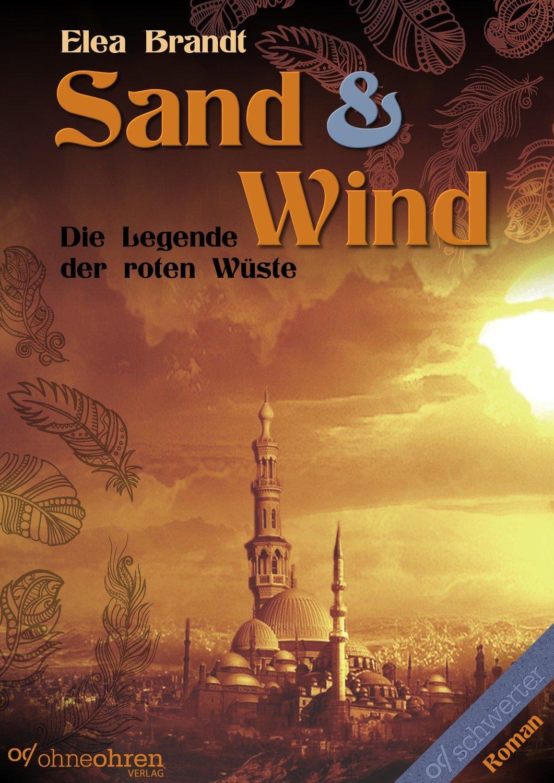Sand & Wind (Die Legende der Roten Wüste) - EPUB