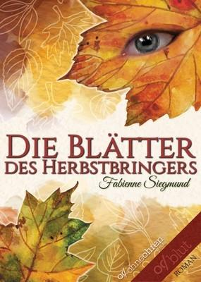 Die Blätter des Herbstbringers - EPUB