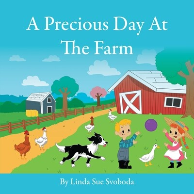 A Precious Day At the Farm