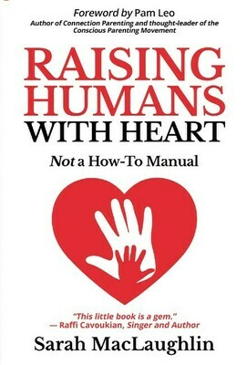 Raising Humans with Heart