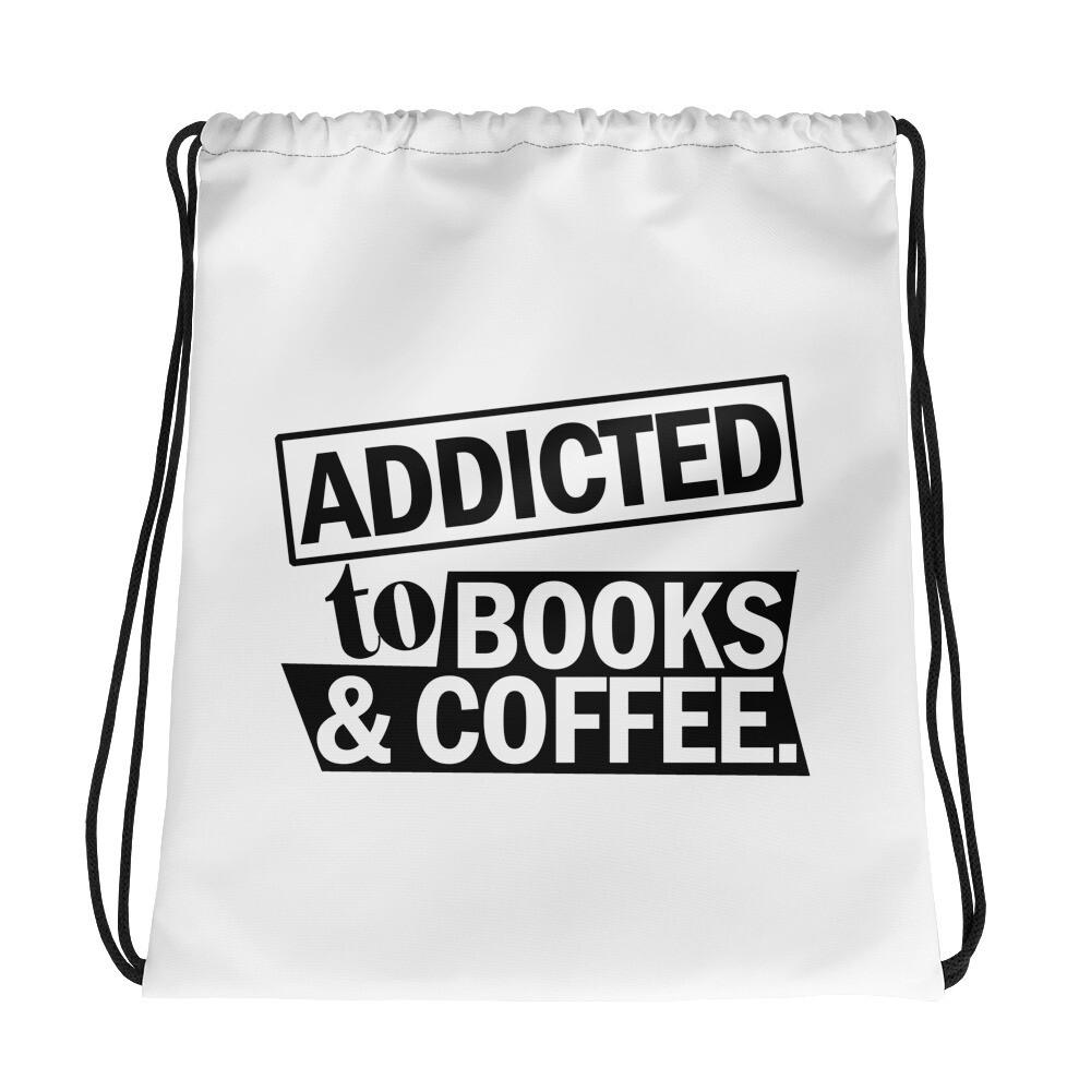 Addicted to Books & Coffee Drawstring bag