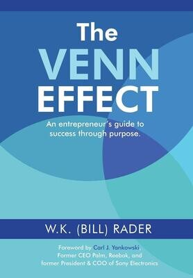 The Venn Effect: An Entrepreneur's Guide to Success Through Purpose, Second Edition