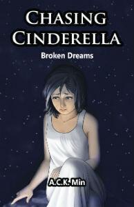 Chasing Cinderella: Broken Dreams