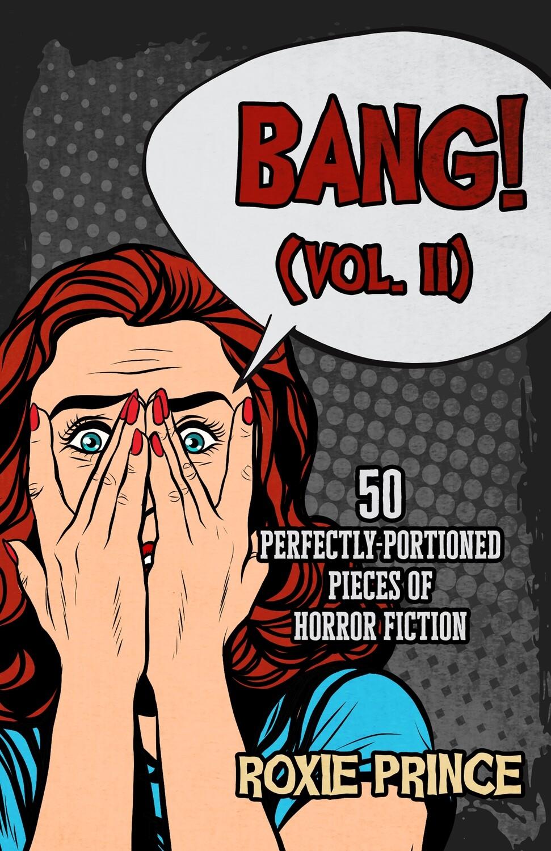 BANG! (Vol. II)   SIGNED COPY