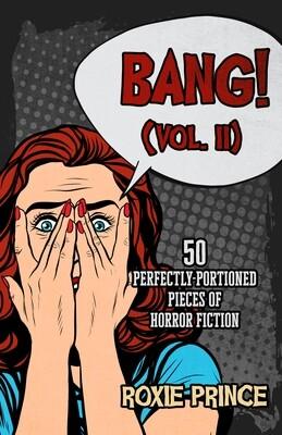 BANG! (Vol. II) | SIGNED COPY