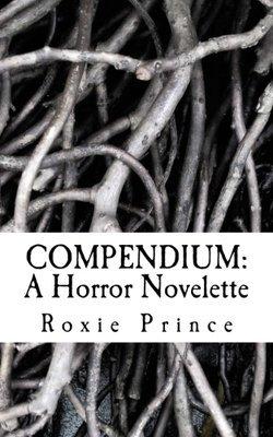 COMPENDIUM: A Horror Novelette | SIGNED COPY