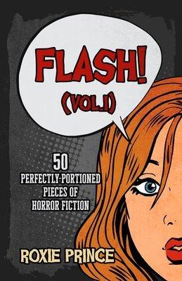 FLASH! (Vol. I) | SIGNED COPY