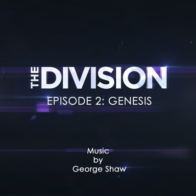 The Division Episode 2: Genesis