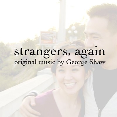 Strangers, Again Soundtrack