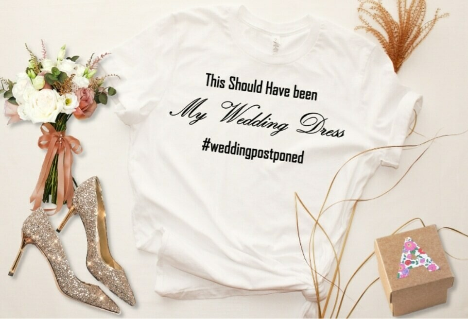 """""""This Should Have Been My Wedding..."""" - Ladies/Mens T-Shirt"""