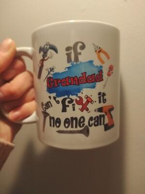 If Grandad Can't Fix It...Mug