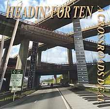 "A Crossroads Deal - ""Headin' for ten"""