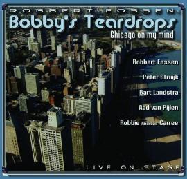 Bobby's Teardrops -