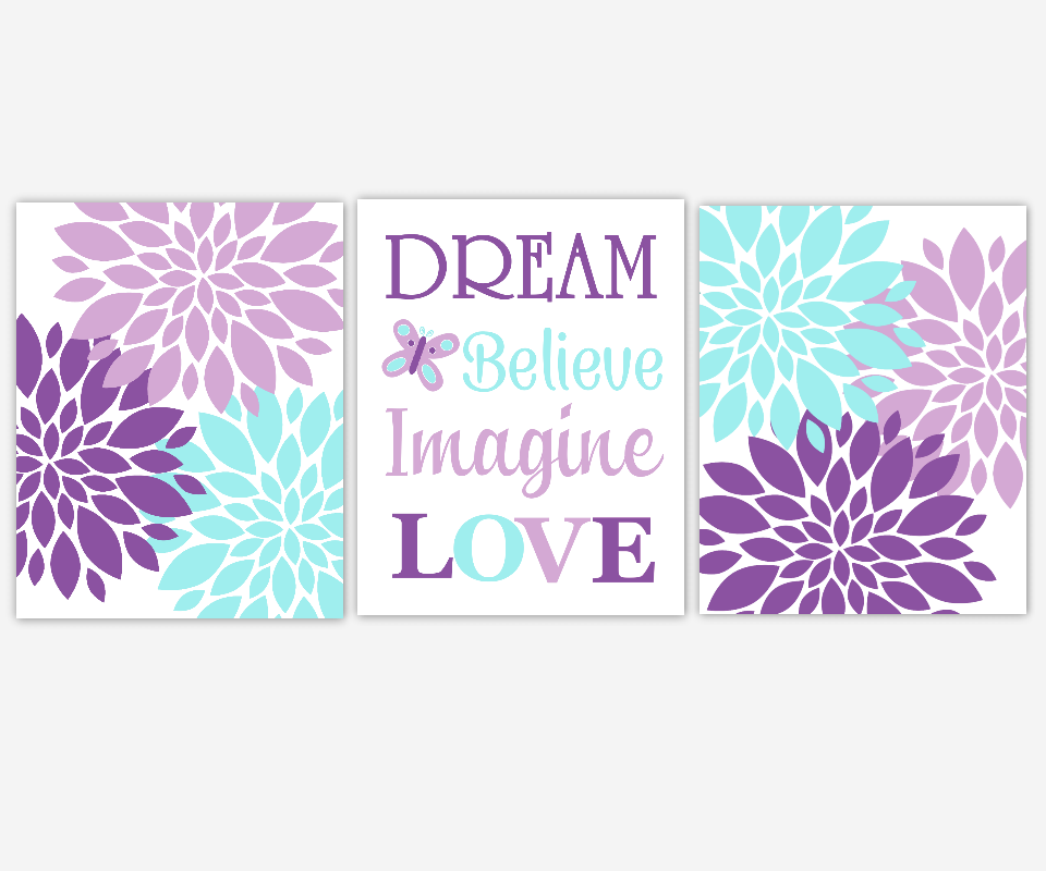 Baby Girl Nursery Art Purple Lavender Aqua Teal Flower Burst Dahlia Mums Modern Floral Dream Believe Imagine LOVE Baby Nursery Decor SET OF 3 UNFRAMED PRINTS