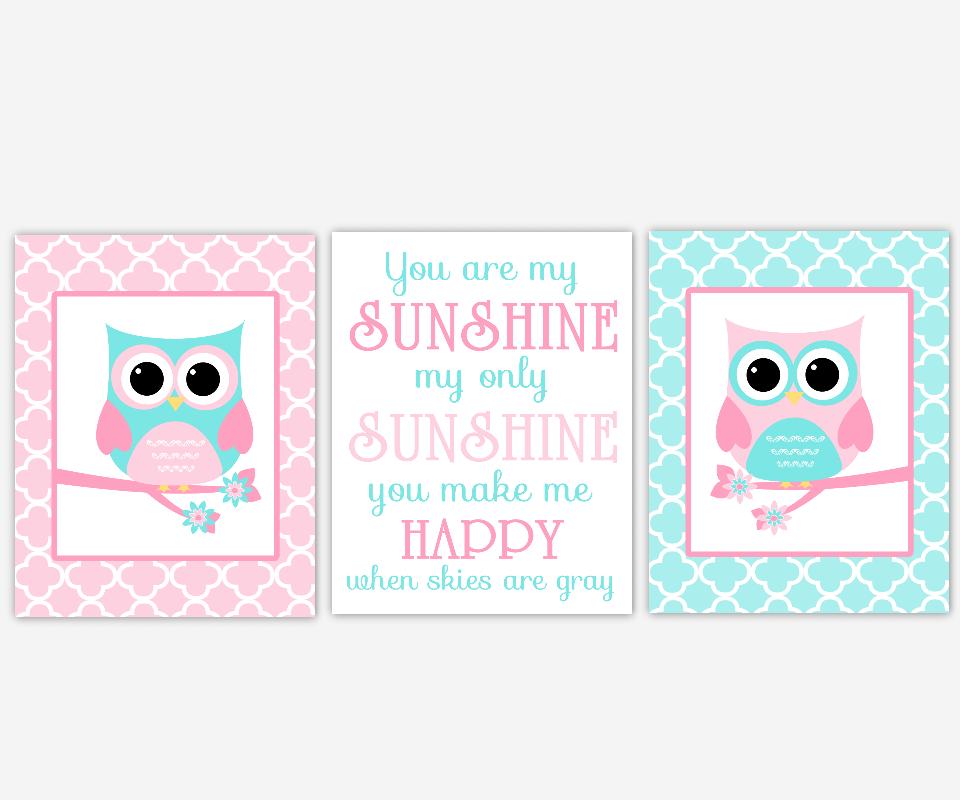 Baby Girl Nursery Art Pink Aqua Teal Owls You Are My Sunshine Song Lyrics Quatrefoil Girl Room Baby Nursery Decor    SET OF 3 UNFRAMED PRINTS