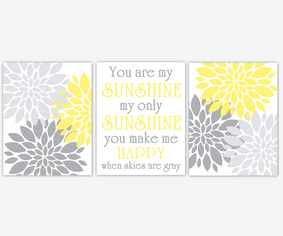 Baby Nursery Wall Art Yellow Gray Grey Flower Burst Dahlia Mums Modern Floral You Are My Sunshine Song Lyrics Girl Bedroom Baby Nursery Decor SET OF 3 UNFRAMED PRINTS