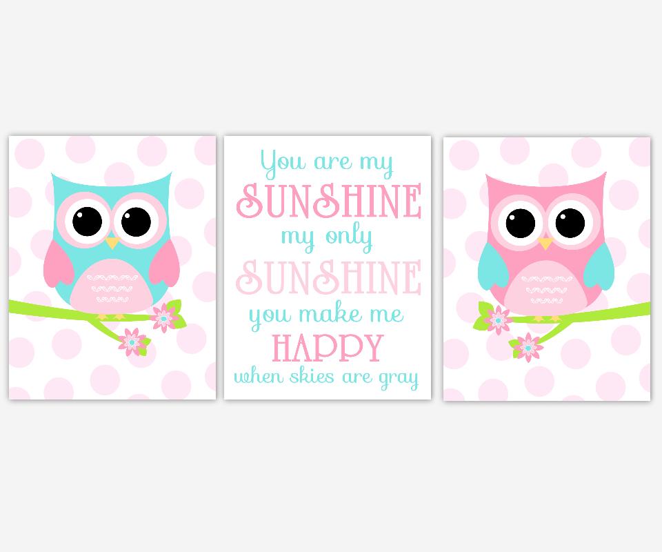 Baby Nursery Wall Art Pink Aqua Blue Owls You Are My Sunshine Song Lyrics Girl Room Birds Baby Nursery Decor SET OF 3 UNFRAMED PRINTS