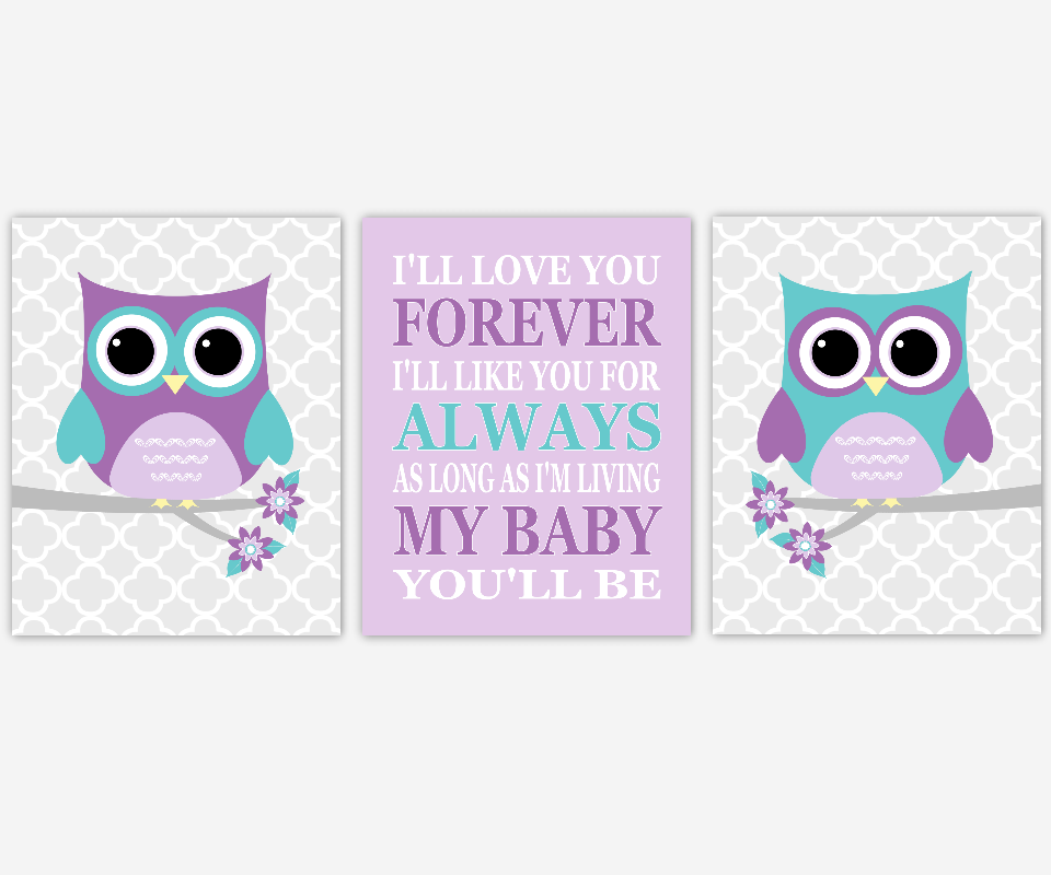 Baby Girl Nursery Wall Art Purple Lavender Teal Aqua Owls I'll Love You Forever My Baby You'll Be Nursery Rhymes Quotes Baby Nursery Decor Girl Room