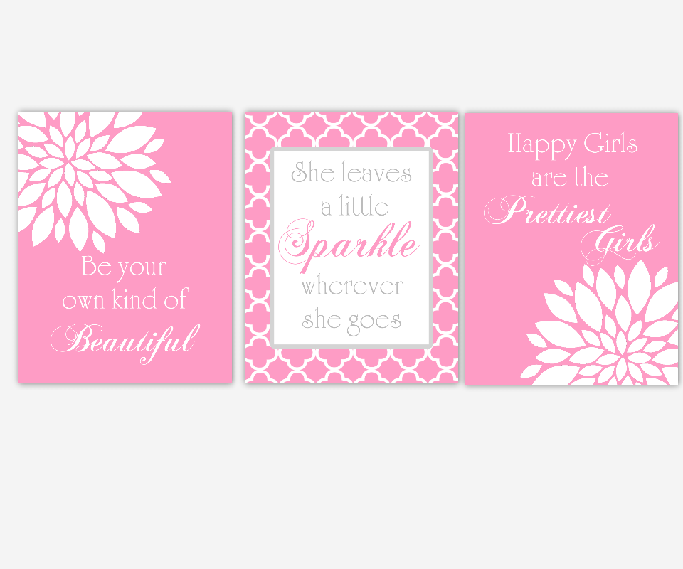 Baby Girl Nursery Wall Art Pink White Flowers Mums Be Your Own Kind of Beautiful Happy Girls Are the Prettiest She Leave a Little Sparkle Toddler Tween Girl Bedroom Prints SET OF 3 UNFRAMED PRINTS