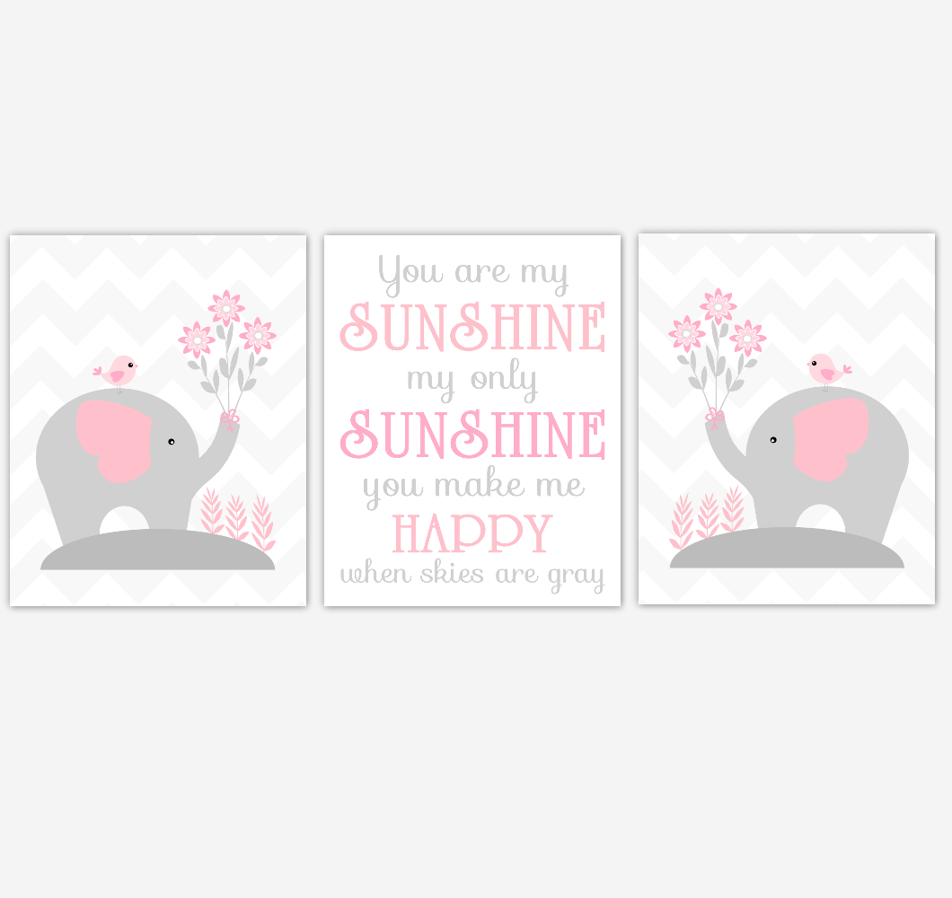 Baby Girl Nursery Art Pink Gray Elephant You Are My Sunshine Birds Flowers Popular Quotes Baby Nursery Decor SET OF 3 UNFRAMED PRINTS