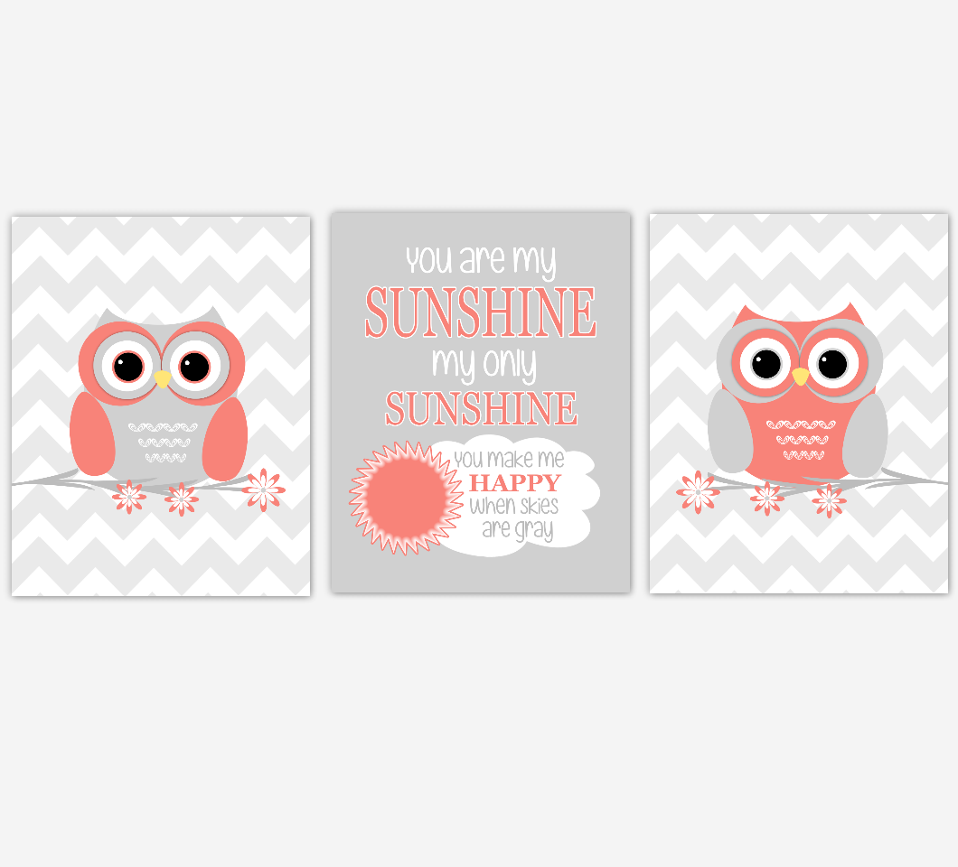 Baby Girl Nursery Art Coral Gray Owls You Are My Sunshine Baby Nursery Decor SET OF 3 UNFRAMED PRINTS