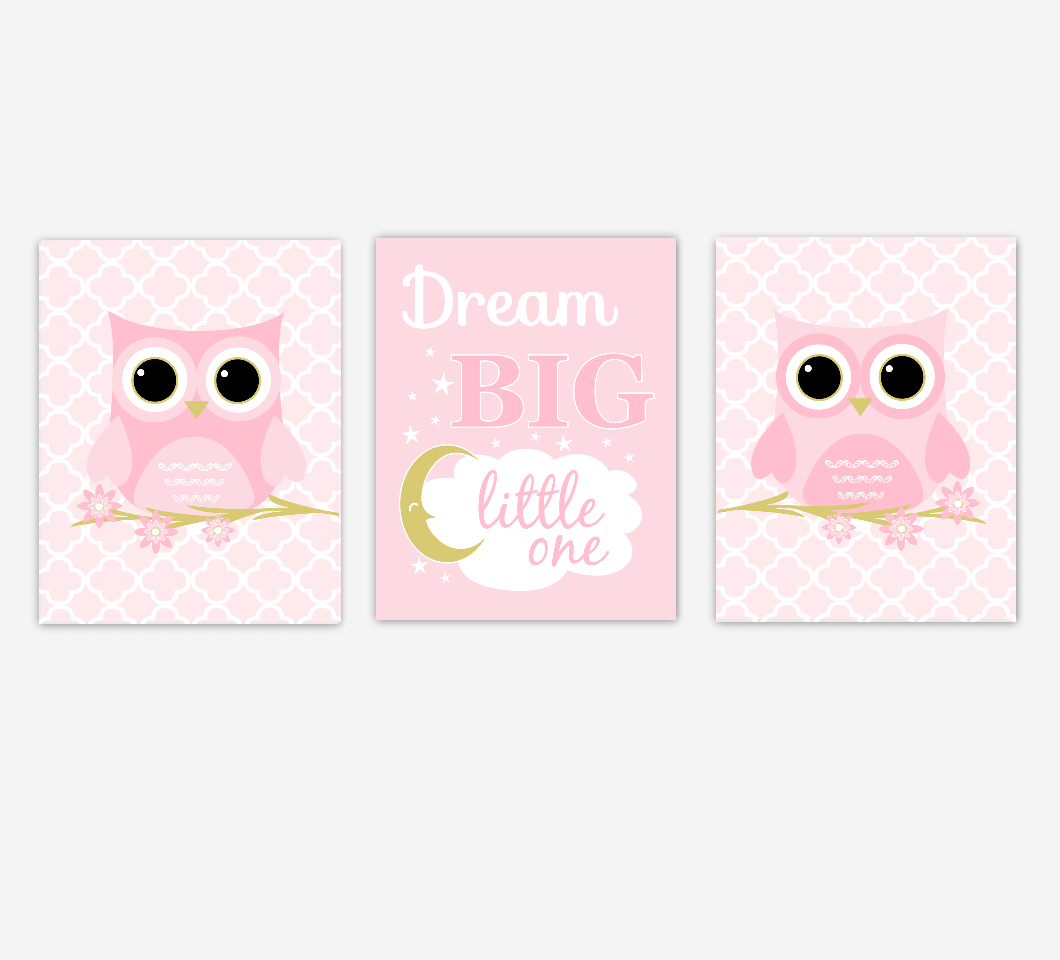 Baby Girl Nursery Art Owls Pink Gold Dream Big Baby Nursery Decor SET OF 3 UNFRAMED PRINTS