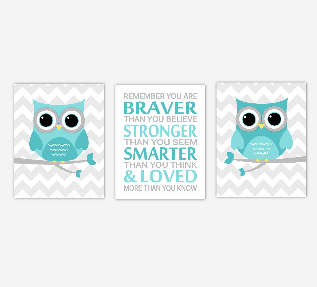 Baby Nursery Art Teal Aqua Gray Owls Remember You Are Braver Baby Boy Girl Nursery Decor SET OF 3 UNFRAMED PRINTS
