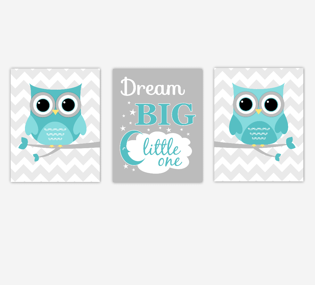 Baby Nursery Art Teal Aqua Gray Owls Dream Big Little One Baby Boy Girl Nursery Decor SET OF 3 UNFRAMED PRINTS