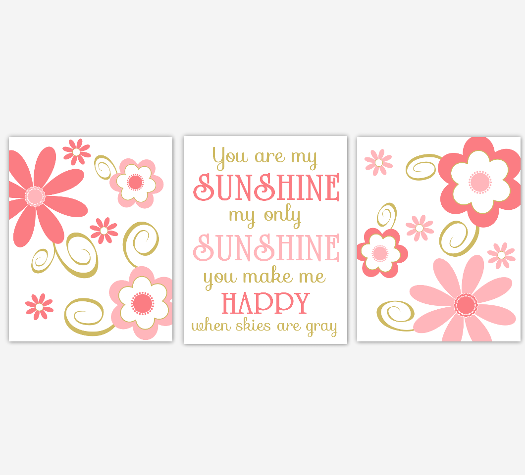 Coral Gold Baby Girl Nursery Art Flowers Floral Daisy Whimsical Baby Nursery Decor You Are My Sunshine Girls Bedroom Prints  SET OF 3 UNFRAMED PRINTS