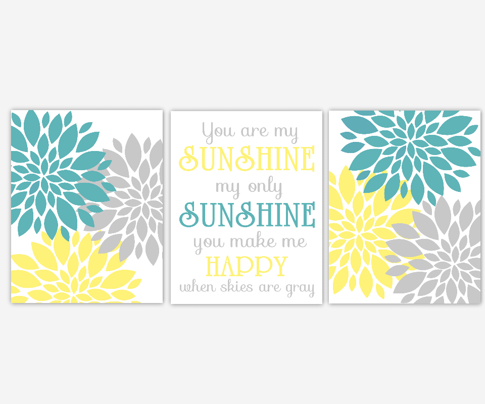 YELLOW GRAY Baby Nursery Wall Art You Are My Sunshine Flower Burst Teal Yellow Gray Dahlia Floral Blooms Bedroom Wall Art Prints For Girls Room Baby Girl Nursery Decor Flower 3 UNFRAMED PRINTS