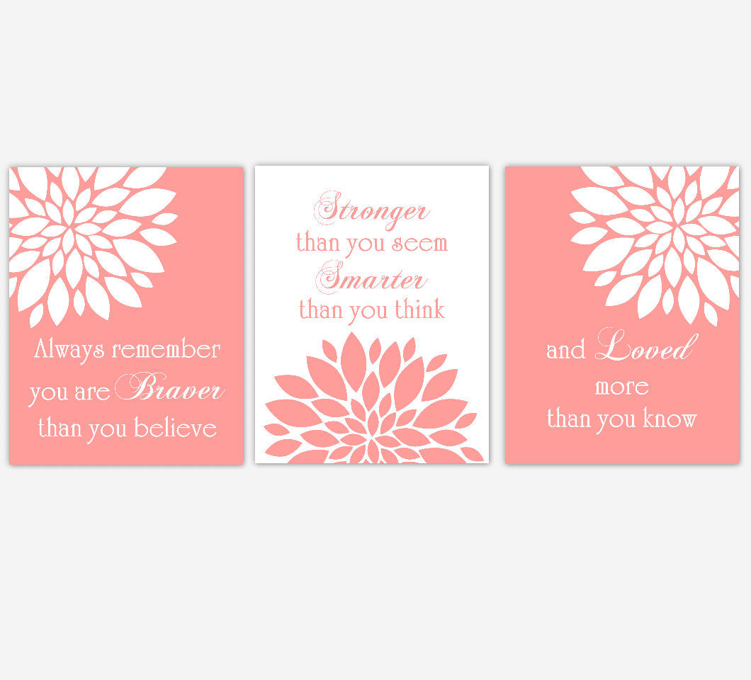 Coral Dahlia Mum Flower Burst Always Remember You Are Braver Floral Wall Decor Girl Bedroom Prints Baby Nursery Decor SET OF 3 UNFRAMED PRINTS