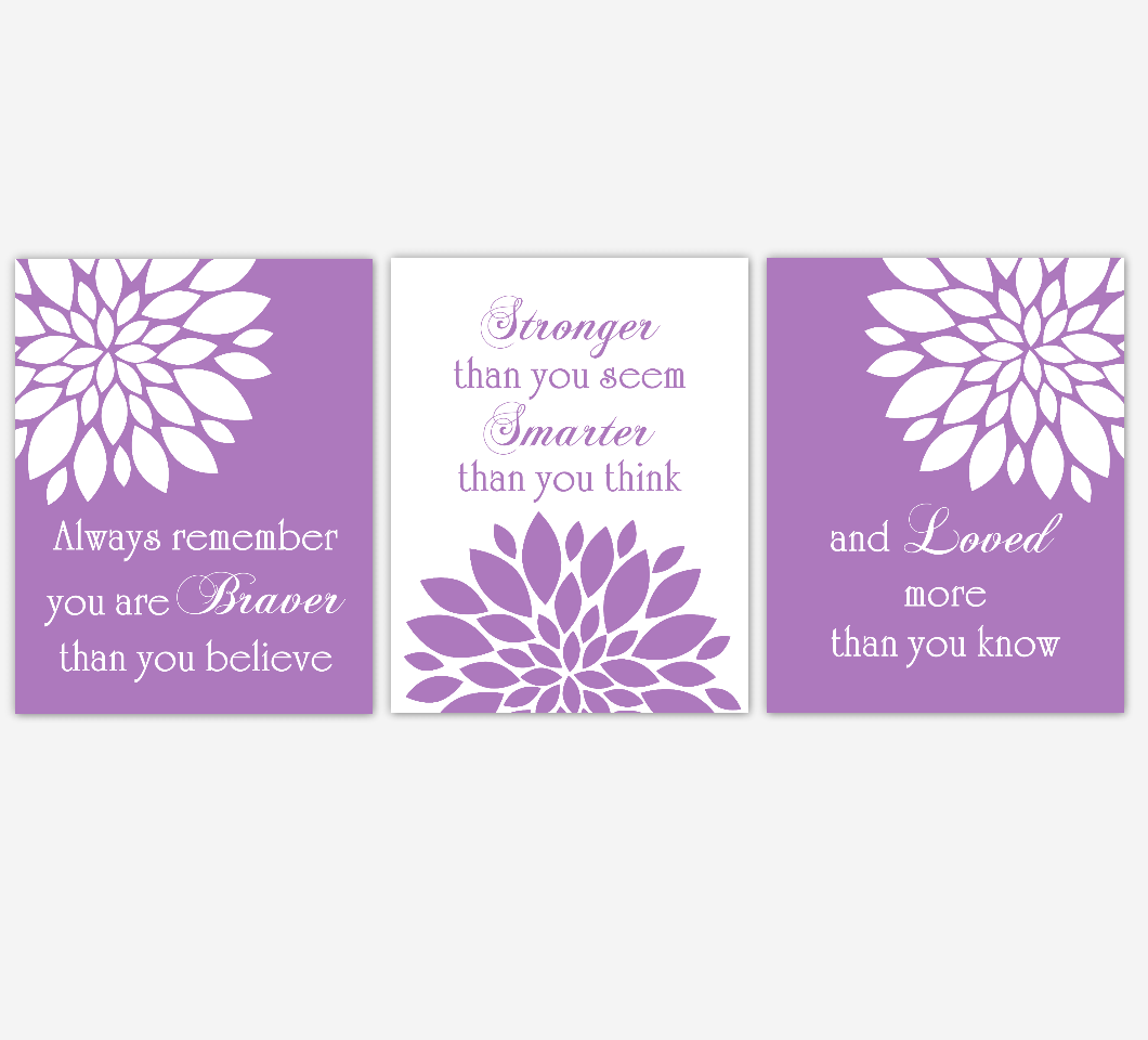 Purple Dahlia Mum Flower Burst Always Remember You Are Braver Floral Wall Decor Girl Bedroom Prints Baby Nursery Decor SET OF 3 UNFRAMED PRINTS