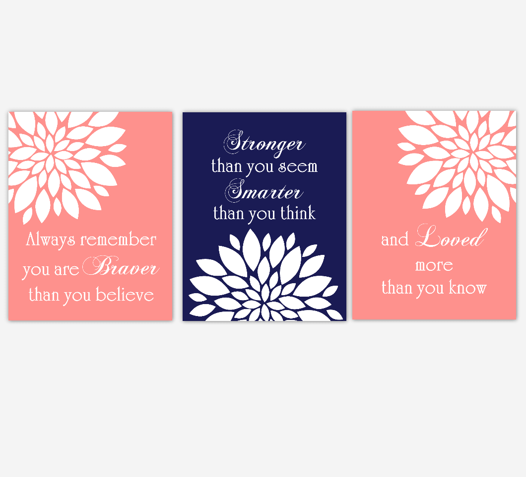 Coral Navy Blue Dahlia Mum Flower Burst Always Remember You Are Stronger Floral Wall Decor Girl Bedroom Prints Baby Nursery Decor SET OF 3 UNFRAMED PRINTS