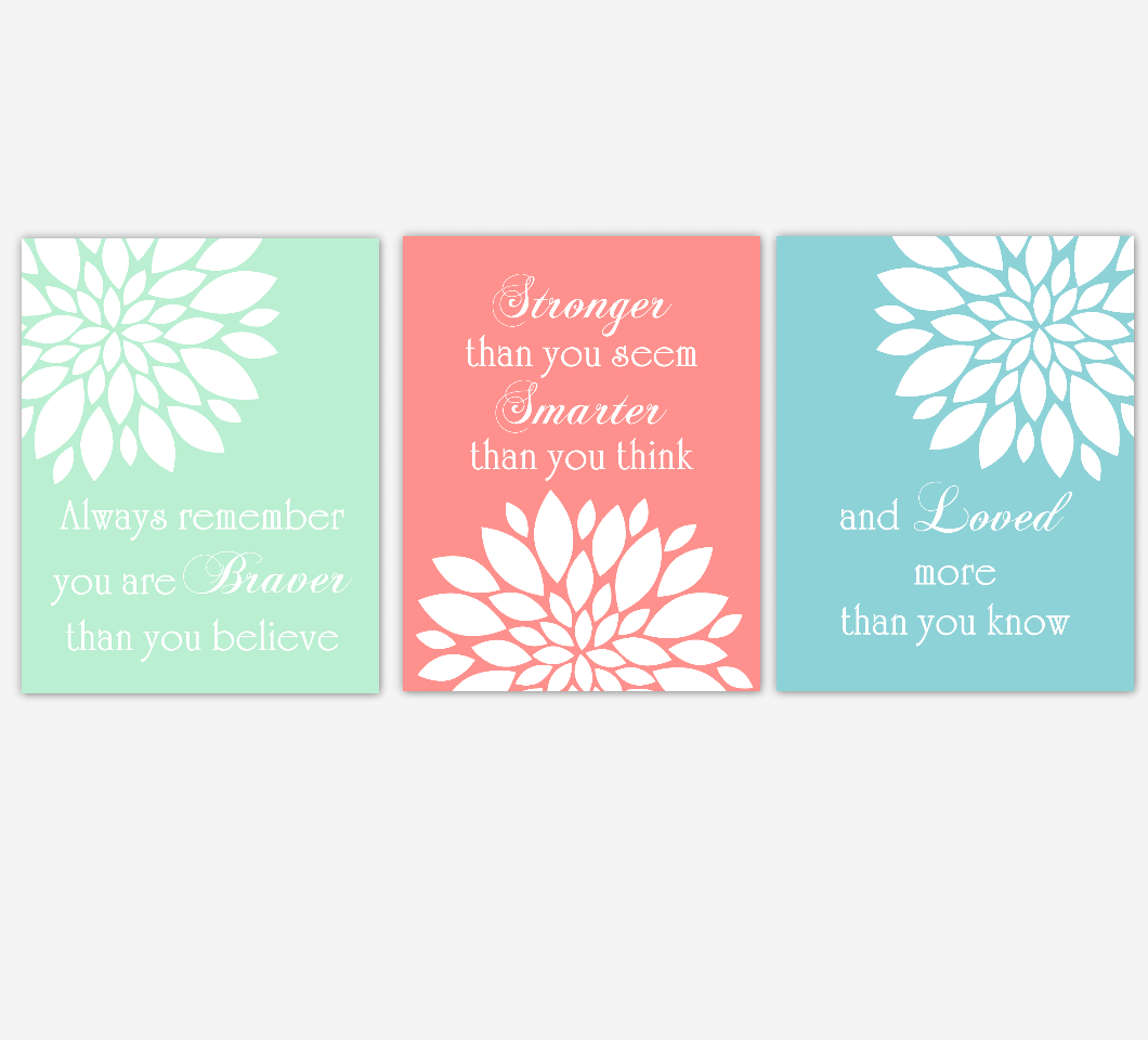 Coral Teal Lime Green Dahlia Mum Flower Burst Always Remember You Are Stronger Floral Wall Decor Girl Bedroom Prints Baby Nursery Decor SET OF 3 UNFRAMED PRINTS