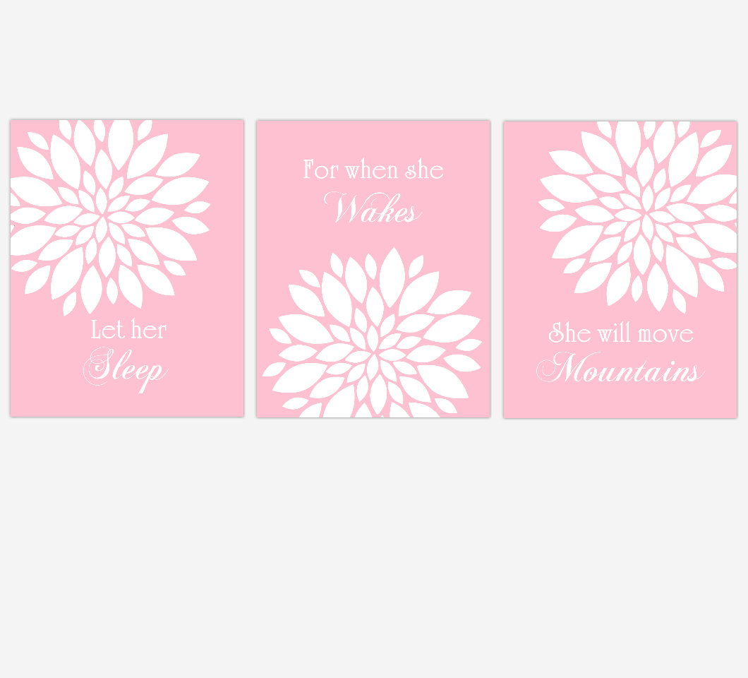Pink Dahlia Mum Flower Burst Let Her Sleep For When She Wakes Floral Wall Decor Girl Bedroom Prints Baby Nursery Decor SET OF 3 UNFRAMED PRINTS