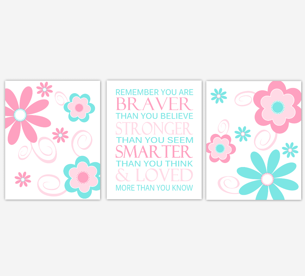 Pink Flowers Baby Girl Nursery Wall Art Pink Aqua Flowers Floral Remember You Are Braver Print Baby Nursery Decor