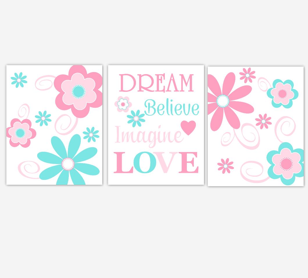 Flowers Baby Girl Nursery Wall Art Pink Aqua Flowers Floral Dream Believe Imagine LOVE Print Baby Nursery Decor