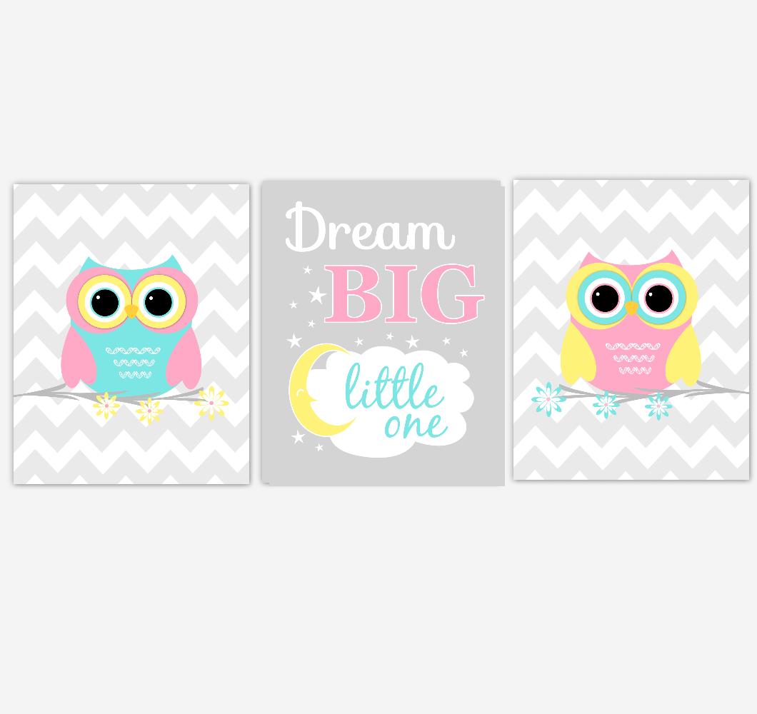 Owls Baby Girl Nursery Wall Art Pink Yellow Teal Aqua Gray Birds Baby Nursery Decor Prints Dream Big Little One